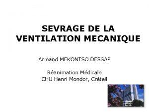 SEVRAGE DE LA VENTILATION MECANIQUE Armand MEKONTSO DESSAP