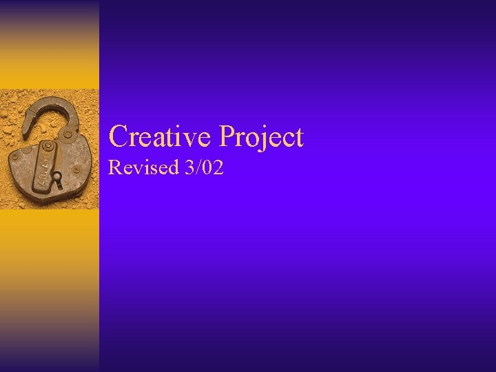 Creative Project Revised 302 Creative Project Examples Creative