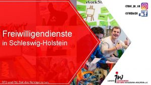fwdjwsh FWDin SH Freiwilligendienste in SchleswigHolstein BFD und