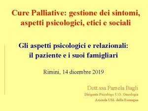 Cure Palliative gestione dei sintomi aspetti psicologici etici