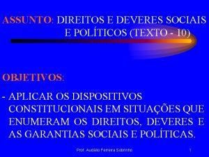 ASSUNTO DIREITOS E DEVERES SOCIAIS E POLTICOS TEXTO