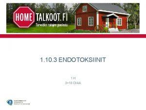 1 10 3 ENDOTOKSIINIT 1 H 318 DIAA