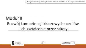 Rozwijanie kompetencji kluczowych uczniw szkolenia i doradztwo dla