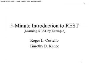 Copyright 2005 Roger L Costello Timothy D Kehoe