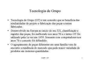 Tecnologia de Grupo Tecnologia de Grupo GT um