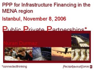 PPP for Infrastructure Financing in the MENA region