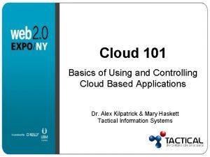 Cloud 101 Basics of Using and Controlling Cloud