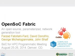 Open So C Fabric An open source parameterized
