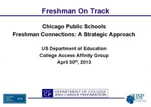 Freshman On Track Chicago Public Schools Freshman Connections