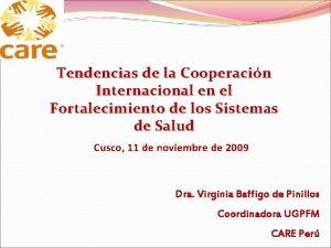 Tendencias de la Cooperacin Internacional en el Fortalecimiento