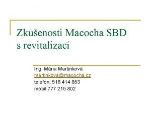 Zkuenosti Macocha SBD s revitalizac Ing Mria Martinkov