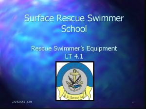 Surface Rescue Swimmer School Rescue Swimmers Equipment LT