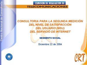 Centro Nacional de Consultora CONSULTORIA PARA LA SEGUNDA