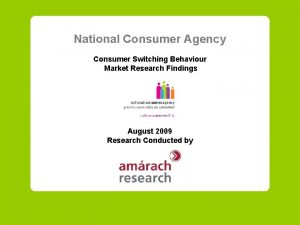 National Consumer Agency Consumer Switching Behaviour Market Research