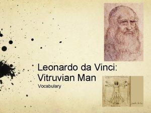Leonardo da Vinci Vitruvian Man Vocabulary 1 Leonardo