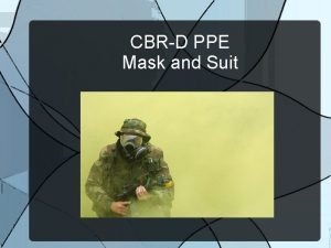 CBRD PPE Mask and Suit MCU 2P and
