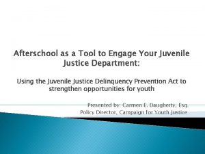 Afterschool as a Tool to Engage Your Juvenile