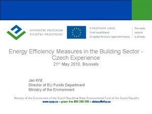 Energy Efficiency Measures in the Building Sector Czech