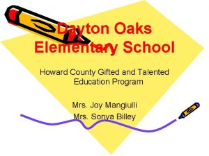 Dayton Oaks Elementary School Howard County Gifted and
