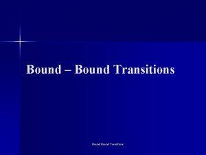 Bound Bound Transitions Einstein Relation for Bound Transitions