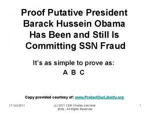 Proof Putative President Barack Hussein Obama Has Been