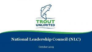 National Leadership Council NLC October 2019 Increase TU