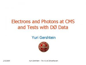 Electrons and Photons at CMS and Tests with