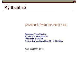 K thut s Chng 5 Phn tch h