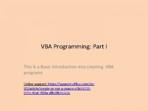 VBA Programming Part I This is a Basic