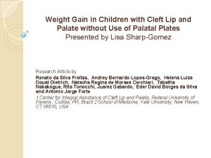 Weight Gain in Children with Cleft Lip and