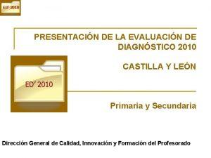 ED 2010 PRESENTACIN DE LA EVALUACIN DE DIAGNSTICO