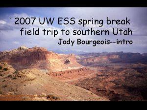 2007 UW ESS spring break field trip to