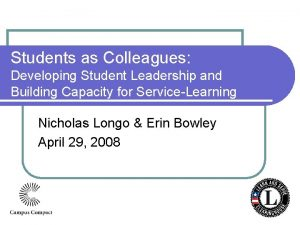 Students as Colleagues Developing Student Leadership and Building