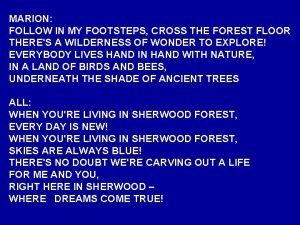 MARION FOLLOW IN MY FOOTSTEPS CROSS THE FOREST