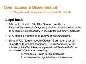 Open access Dissemination Obligation of dissemination of scientific