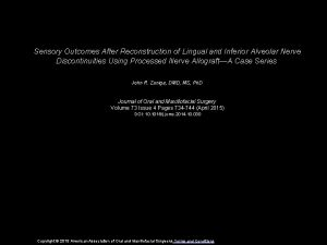 Sensory Outcomes After Reconstruction of Lingual and Inferior