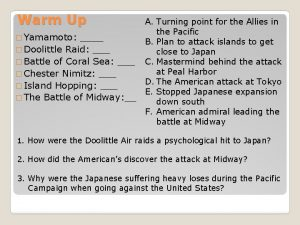 Warm Up Yamamoto Doolittle Raid Battle of Coral
