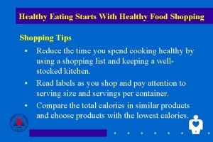 Healthy Eating Starts With Healthy Food Shopping Tips