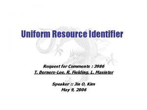 Uniform Resource Identifier Request for Comments 3986 T