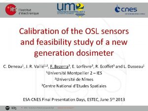 Calibration of the OSL sensors and feasibility study