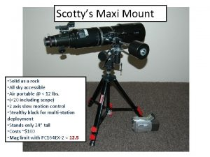 Scottys Maxi Mount Solid as a rock All