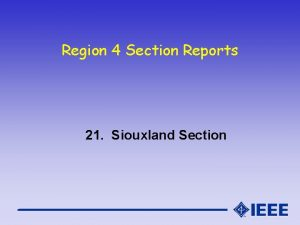Region 4 Section Reports 21 Siouxland Section Siouxland