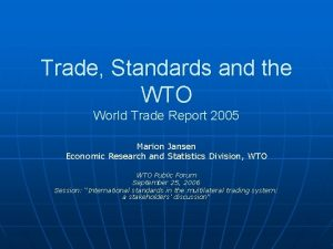 Trade Standards and the WTO World Trade Report