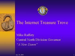 The Internet Treasure Trove Mike Raffety Central North