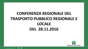 CONFERENZA REGIONALE DEL TRASPORTO PUBBLICO REGIONALE E LOCALE