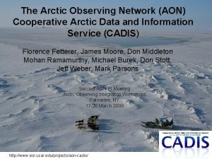 The Arctic Observing Network AON Cooperative Arctic Data
