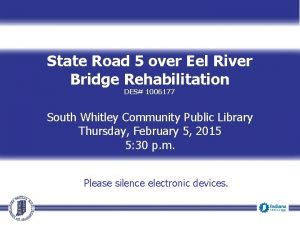 State Road 5 over Eel River Bridge Rehabilitation