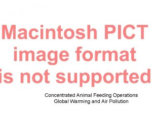 Concentrated Animal Feeding Operations Global Warming and Air