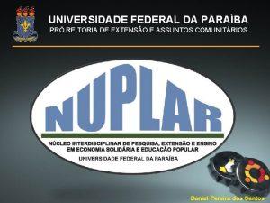 UNIVERSIDADE FEDERAL DA PARABA PR REITORIA DE EXTENSO