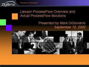 Lawson Process Flow Overview and Actual Process Flow